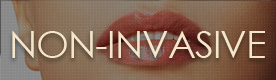 Non-Invasive